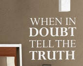 When Doubt Tell Truth Honesty Inspirational Motivational Kid Decorative Vinyl Wall Decal Lettering Art Decor Quote Sticker Decoration IN24