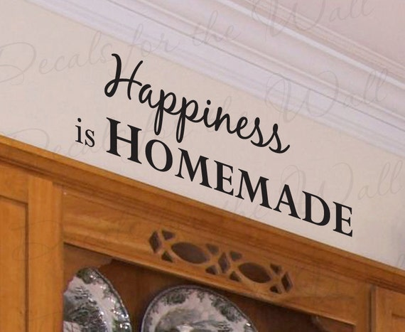 Items Similar To Happiness Homemade Kitchen Kitchen Dining Room Mom Quote Decal