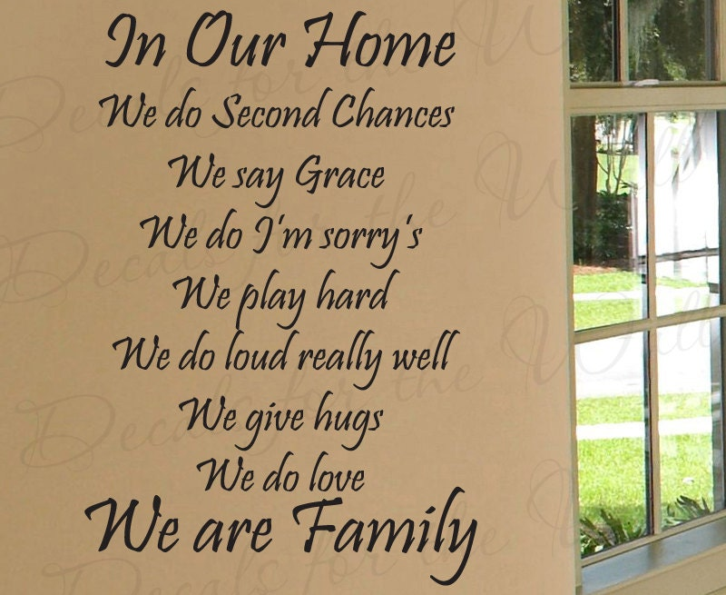 We Are Family Quotes: In Our Home We Do Second Chances Love Home Family Decorative