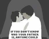 Star Wars anyone could be your sister cross stitch pattern