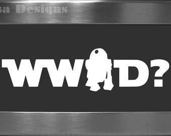 "Star Wars inspired, ""What would R2-D2 Do"" vinyl decal - Car decal - Macbook decal"