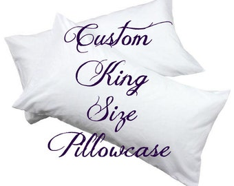 Personalized King Size Pillowcase