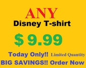 SALE Any Disney T shirt Great for Disney World Disneyland and Disney Cruise Line, family vacation clothing