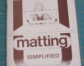 Matting Simplified, A Workbook by Alto O. Albright (c) 1980