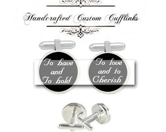 Marry marriage vow have hold love cherish men Cufflinks groom groomsmen Wedding Anniversary birthday holiday husband fiancée gift cuff link