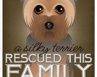 A Silky Terrier Rescued This Family 11x14 - Custom Dog Print - Personalize with Your Dog's Name