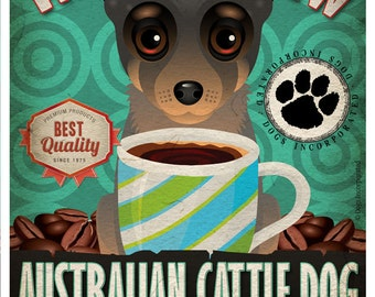 Australian Cattle Dog Coffee Bean Company Original Art Print - 11x14- Personalize with Your Dog's Name