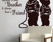 """Because I Have A Brother I Always Have A Friend"""" Western Decal"""