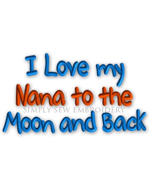 I Love my Nana to the Moon and Back Machine Embroidery