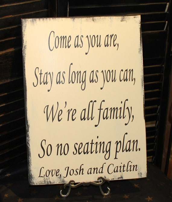 Items Similar To Wedding Signs Reception Tables Seating Plan Come As You Are Stay As Long As