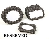 "RESERVED FOR ""millyPRDR"" - Labels - black with white dots, fun, funky and retro -  Set of 27"