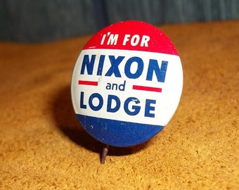 1960 Presidential Campaign Pin Nixon and Lodge. Red, White, and Blue,