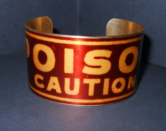 Vintage Poison Warning Label 1 1/2 Inch Brass Cuff Bracelet