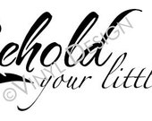Behold your little ones, Beautiful Wall Decal