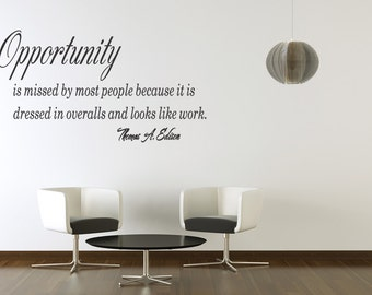 OPPORTUNITY IS Wall quotes lettering sayings art decals (204)