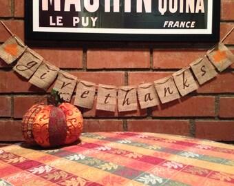 Give Thanks Burlap Banner, Thanksgiving Banner, Burlap Banner, Thanksgiving Garland, Fall decoration