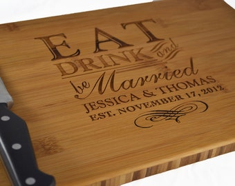 "Personalized Cutting Board ""Eat Drink and Be Married"" Engraved Bamboo Wood , Custom Wedding, Anniversary Gift"