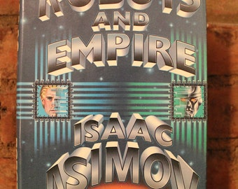 Robots and Empires, First Edition, Inscribed/Signed/Dated by Asimov