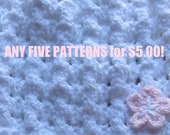 ANY 5 PATTERNS For 5 Dollars