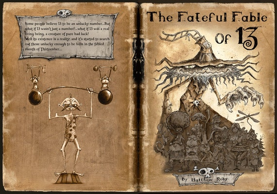 The Fateful Fable of 13 - Limited Edition Book