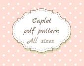 Childrens Caplet PDF  Pattern All sizes 12 months -5T