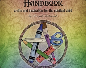 The Earth Child's Handbook - Book 2 - Pagan Kids Book