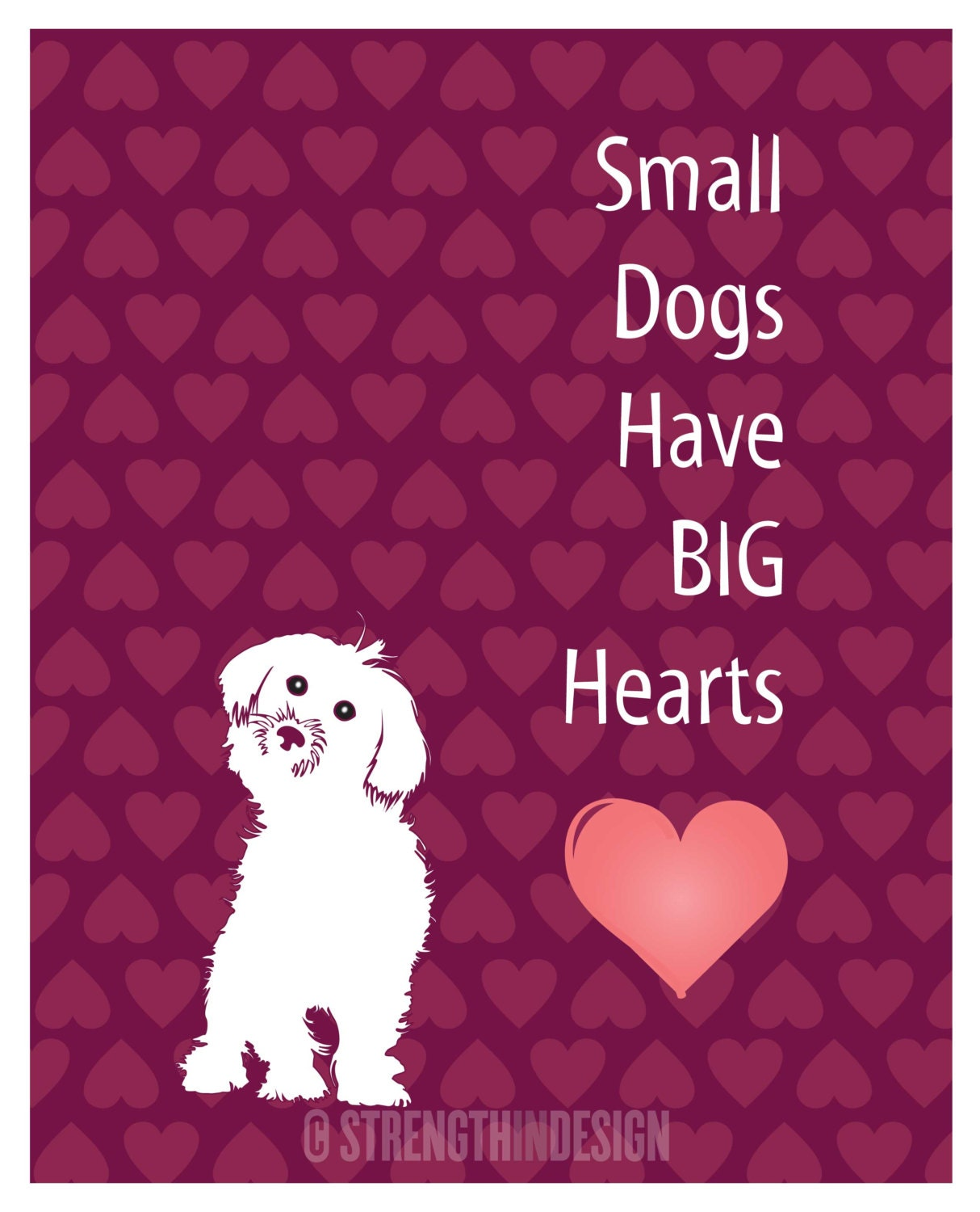 Dog Love Quotes Dog Art Print Dog Quotes Gift For Dog Lover Small Dogs Have Big