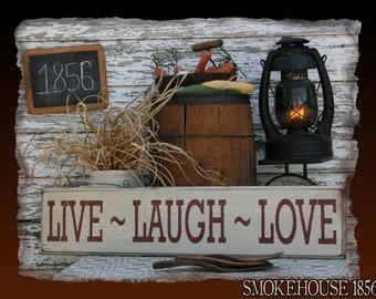 Live Laugh Love Primitive Smokehouse Stenciled Sign Decor