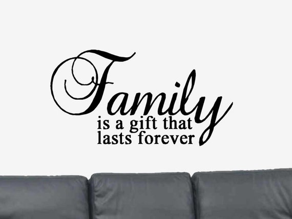 Family Is Forever Quotes Prepossessing Family Is A Gift That Lasts Foreverpositive Quote Vinyl