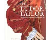The Tudor Tailor:  Reconstructing 16th Century Dress - WHOLESALE LISTING by the Dozen