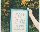 Fear Is For Jerks Banner