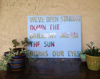 "Lyrics Quote Painting on Canvas - Indigo Girls ""Love Of Our Lives"""
