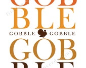 Gobble Gobble Turkey Printable Wall Art for the Home // Thanksgiving Decoration