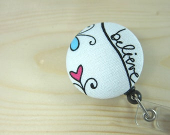 Retractable Badge Holder / ID Badge Reel Gifts for Teachers Nurses - Believe
