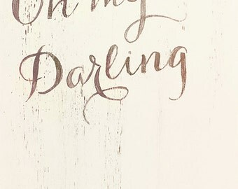 Oh my darling 8x10 art print