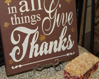 Thanksgiving Sign/In all THINGS GIVE THANKS/Brown/Fall Gold Leaves/Fall sign/Fall Decor/Thanksgiving Sign/Wood Sign