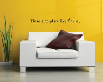 There's no place like home Vinyl Wall Decal - Wizard of Oz Vinyl Wall Quote - Home Vinyl Wall Decal - No place like home quote decor