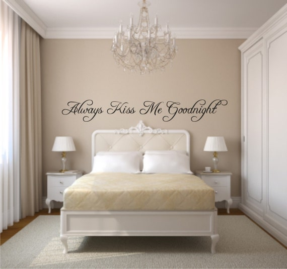 Always Kiss Me Goodnight Vinyl Wall Decal Kiss Me Vinyl Wall