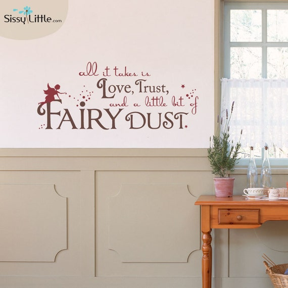 Fairy Dust Quote - Vinyl Wall Decal