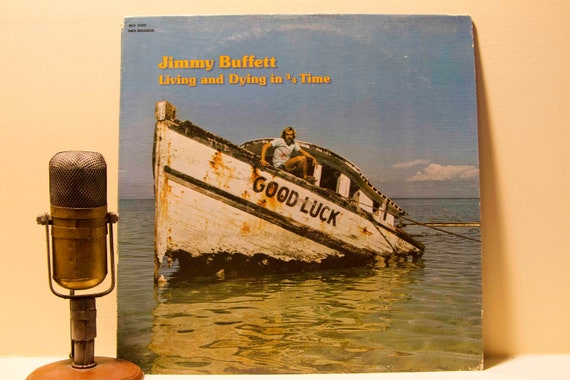 "Jimmy Buffett - Record Album 1970s Parrothead Party Fun Drunk Goodtime LP, Jimmy Buffett - ""Living and Dying in 3/4 Time""(1974 MCA records)"