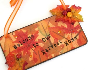 Fall Welcome Sign Decoupaged Wood Plaque Door Hanger Fall Leaves Autumn Decor Thanksgiving Decor Fall Decoration Orange Yellow Fall Colors