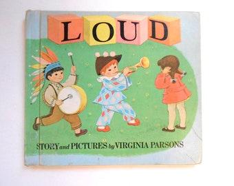 Loud, a Vintage Children's Book, 1967, Illustrated