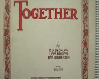 1928 Together by B.G. DeSylva Lew Brown Ray Henderson Song Book Sheet Music