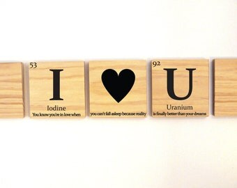 I heart U wooden tile wall art with quote, love gift, anniversary gift- Periodic table of elements