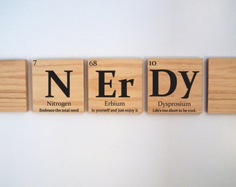 NERDY wooden tile wall art with quote- Periodic table of elements