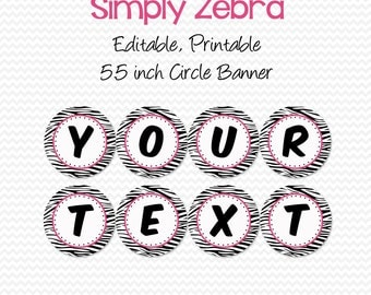 Hot Pink and Zebra Banner, Birthday Party Decoration, Wedding, Bridal Shower Decor, Graduation -- Editable, Printable, Instant Download