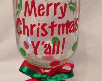 Merry Christmas Y'all REDNECK WINE GLASS Country Hillbilly Mason Jar with Red & Green holly polka dots Christmas Gift