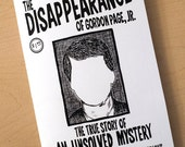 The Disappearance of Gordon Page, Jr. - mini comic