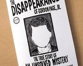 The Disappearance of Gordon Page, Jr. - mini comic