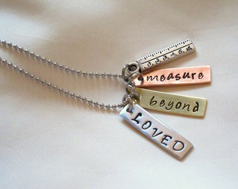 LOVED Beyond Measure Hand Stamped Necklace, Mommy Gift, Teacher Gift, Conversation Necklace